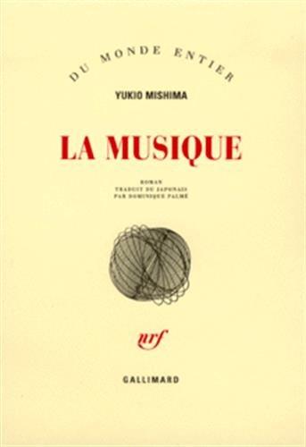 La Musique (9782070733040) by Yukio Mishima