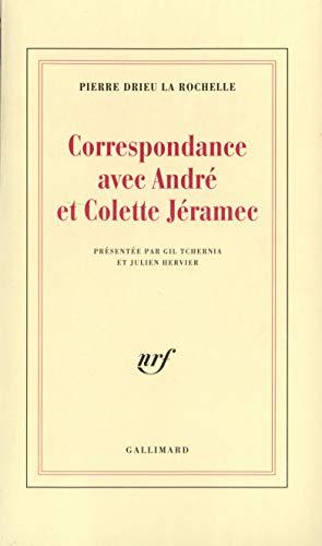 Correspondance avec André et Colette Jéramec: Drieu La Rochelle, Pierre; Tchernia, ...