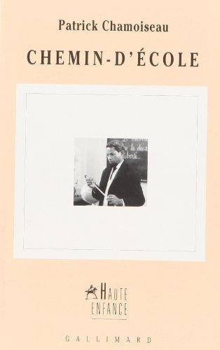 9782070733781: Chemin-d'ecole (Haute enfance) (French Edition)