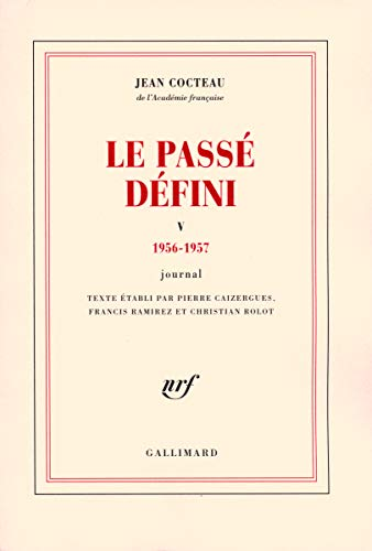 9782070733910: Le Passé défini (Tome 5-1956-1957): Journal