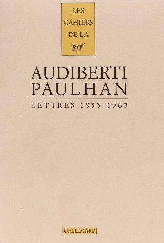 Lettres a Jean Paulhan: 1933-1965 (Cahiers de: Audiberti, Jacques