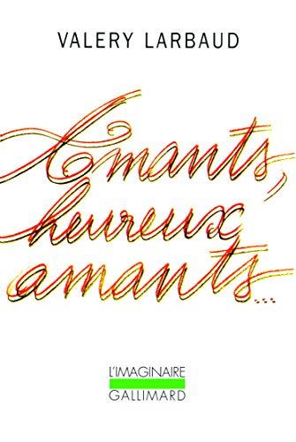 9782070734146: Amants, Heureux Amants