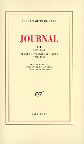 Journal, tome 3: Martin du Gard, Roger; Sicard, Claude