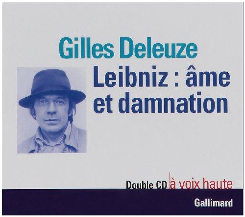 Leibniz: Ame et Damnation: Gilles Deleuze