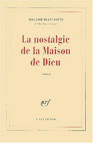 9782070734856: La nostalgie de la Maison de Dieu (French Edition)