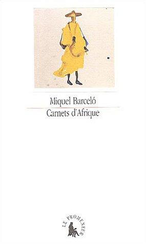 Carnets d'Afrique (French Edition): Miquel Barcelo