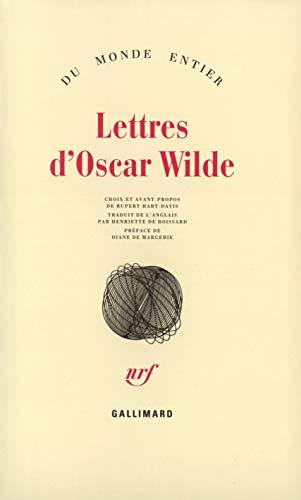 Lettres d'Oscar Wilde: Wilde, Oscar; Hart-Davis, Rupert