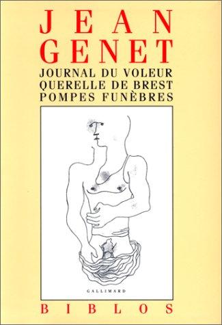 9782070735631: Journal du voleur - Querelle de Brest - Pompes funèbres