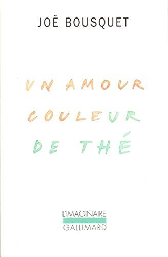 Un amour couleur de th?: Bousquet, Jo?