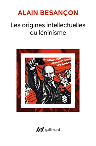 9782070736225: Les Origines intellectuelles du léninisme