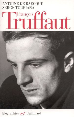 9782070736294: François Truffaut (N.R.F. biographies) (French Edition)