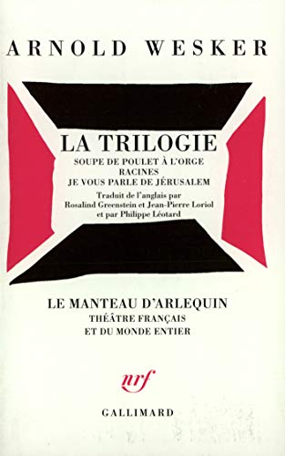 La trilogie (French Edition) (2070736911) by Arnold Wesker