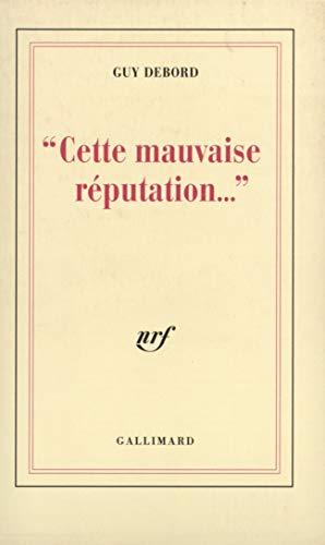 9782070736935: Cette mauvaise réputation-- (French Edition)