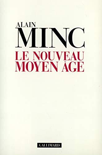 Le nouveau Moyen Age (French Edition): Minc, Alain