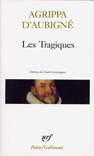 9782070737246: Les Tragiques (French Edition)