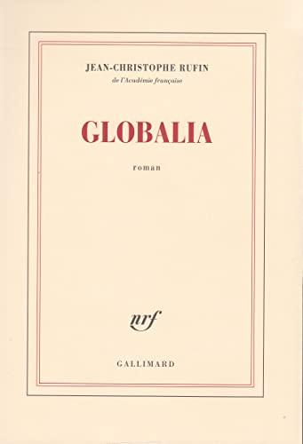 9782070737291: Globalia (French Edition)