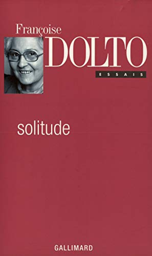 9782070737345: Solitude (Collection Françoise Dolto) (French Edition)