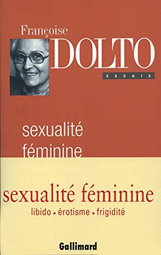 9782070737369: Sexualité féminine: La libido génitale et son destin (Essais) (French Edition)