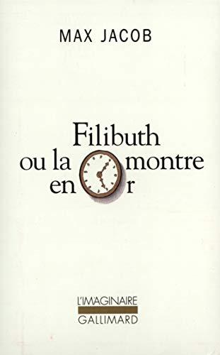 9782070737390: Filibuth ou La montre en or