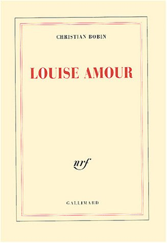 9782070737406: Louise Amour (Blanche)