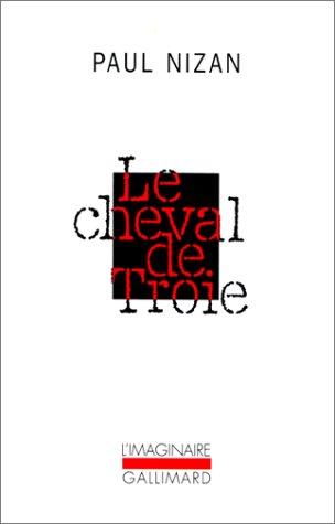Le Cheval De Troie (French Edition): Nizan, Paul