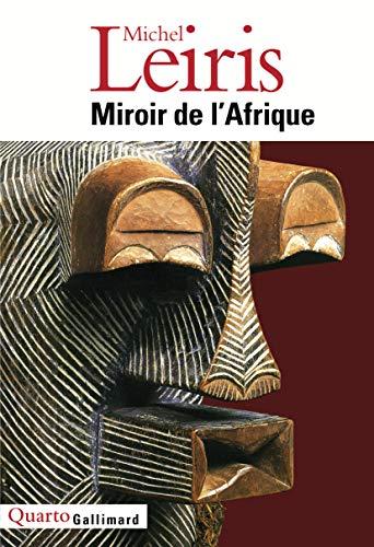MIROIR DE L'AFRIQUE: LEIRIS MICHEL