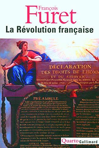RÉVOLUTION FRANÇAISE (LA): FURET FRANÇOIS
