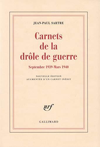 Carnets de la drole de guerre: Septembre 1939-mars 1940 (French Edition): Jean Paul Sartre; ...