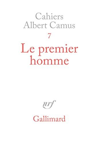 Le premier homme: Camus, Albert