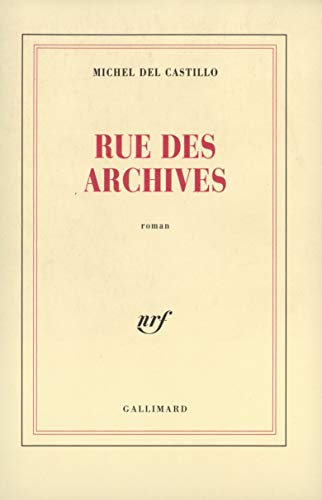 9782070738588: Rue des Archives: Roman (French Edition)