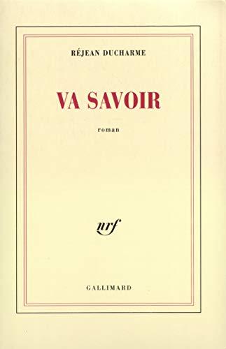 9782070739042: Va savoir: Roman (French Edition)