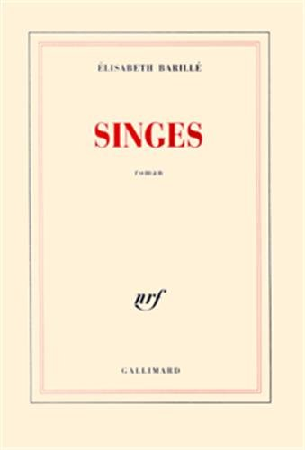 9782070739240: Singes (French Edition)