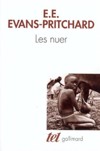 9782070739912: Les Nuer: Description des modes de vie et des institutions politiques d'un peuple nilote (Tel)