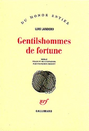 Gentilshommes de fortune (French Edition): l. Landero
