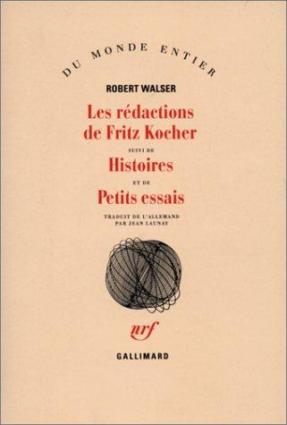 Les rédactions de Fritz Kocher: Walser, Robert