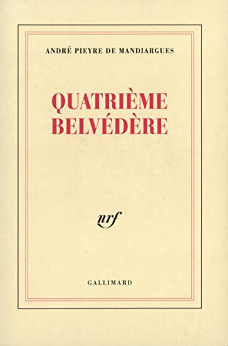 Quatrieme Belvedere (French Edition): Pieyre de Mandiargues, Andre