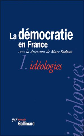 La democratie en France (NRF essais) (French Edition): Collectif