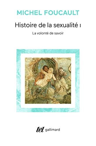 9782070740703: Histoire de la sexualité, I : La volonté de savoir (Tel)