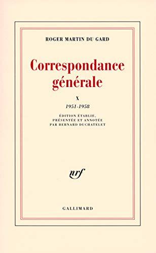 9782070740789: Correspondance générale (Tome 10-1951-1958) (Blanche)