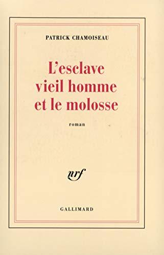 9782070740956: L'Esclave Viel Homme Et Molsse (French Edition)