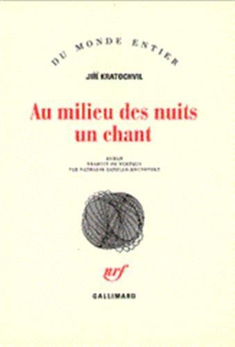 Au milieu des nuits un chant: Jirí Kratochvil, Nathalie