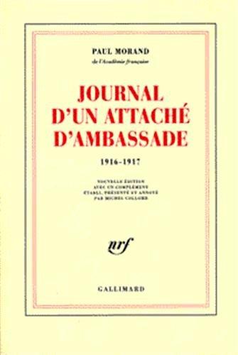 Journal d un attache d ambassade (1916-1917) [Französisch] [Taschenbuch]: Paul Morand