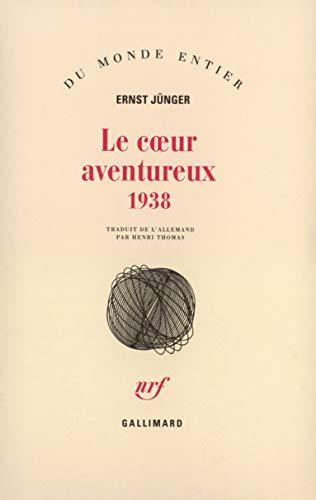 Le coeur aventureux, 1938 (2070741656) by Ernst Jünger