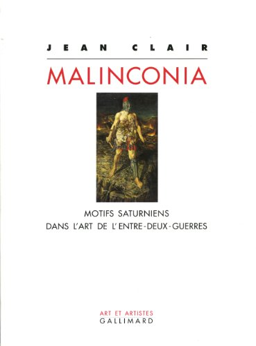 Malinconia (9782070741700) by Jean Clair