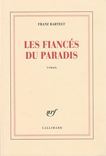 9782070741731: Les Fiancés du paradis