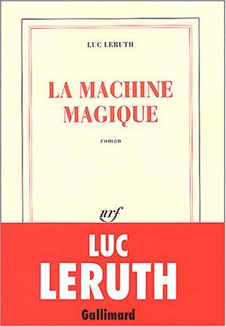 9782070741793: La Machine magique