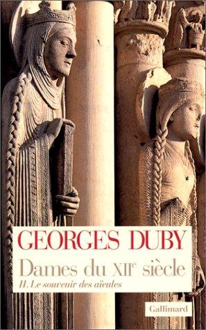 9782070741830: Dames du XIIe siècle: Tome 2 - Le souvenir des aïeules