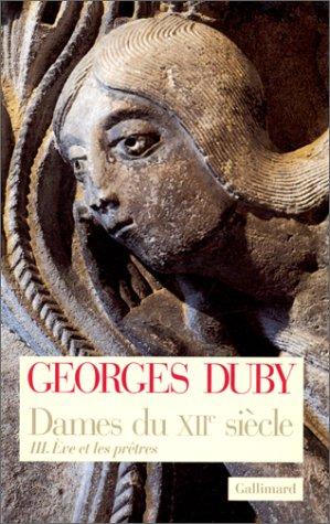 9782070741847: Dames du XIIe siècle, tome 3 : Eve et les prêtres