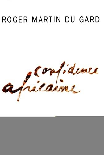Confidence africaine (L'Imaginaire): Roger Martin du