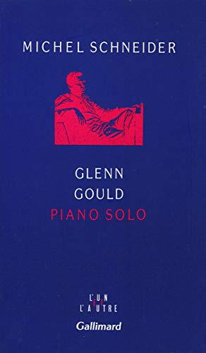 9782070742424: Glenn gould piano solo(aria et trente variations) (French Edition)